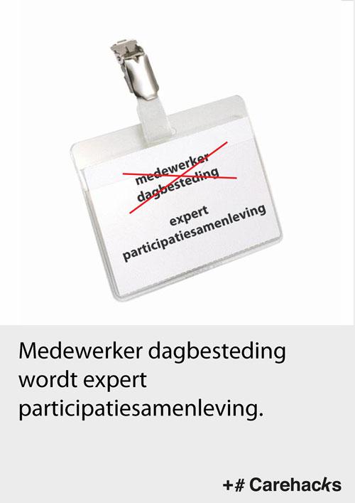 Carehacks, carehacking, carehackers, Willemieke van den Brink, Jaap Warmenhoven, Tabo Goudswaard, Twynstra Gudde, social design, zorginnovatie, hack de zorg,+#